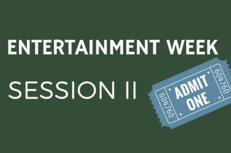 Session 2: Entertainment Week