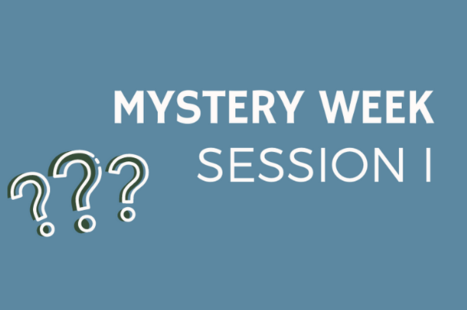 Session 1: Mystery Week