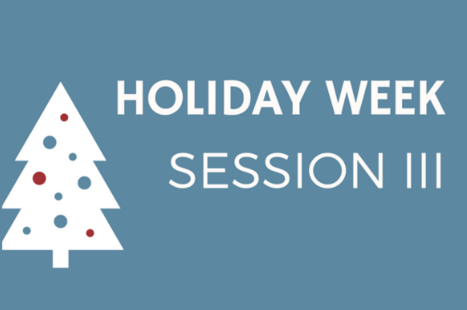 Session 3: Holiday Week
